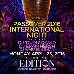 PASSOVER 2016 INTERNATIONAL NIGHT