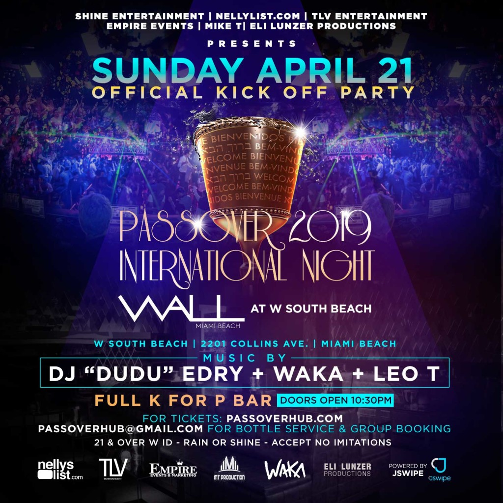 KOSHER FOR PASSOVER PARTY AT WALL LOUNGE MIAMI BEACH W HOTEL
